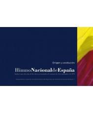 HIMNO NACIONAL DE ESPAÑA: ORIGEN Y EVOLUCIÓN (LIBRO + CD)