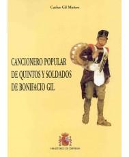 CANCIONERO POPULAR DE QUINTOS Y SOLDADOS DE BONIFACIO GIL