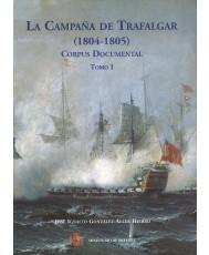 LA CAMPAÑA DE TRAFALGAR (1804-1805) CORPUS DOCUMENTAL (DOS TOMOS)