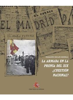 LA ARMADA EN LA PRENSA DEL SIGLO XIX ¿CUESTIÓN NACIONAL?