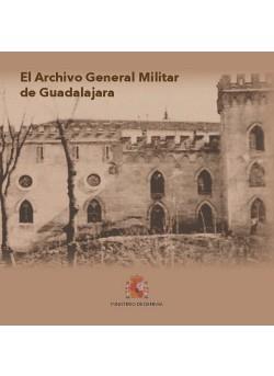 El Archivo General Militar de Guadalajara