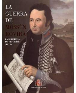 LA GUERRA DE MOSSÈN ROVIRA: LA SORPRESA DE FIGUERES (1811)