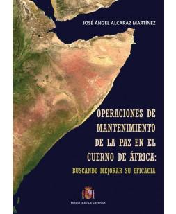 OPERACIONES DE MANTENIMIENTO DE LA PAZ EN EL CUERNO DE ÁFRICA: BUSCANDO MEJORAR SU EFICACIA