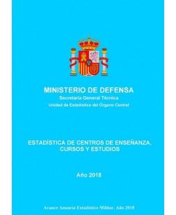 ESTADÍSTICA DE CENTROS DE ENSEÑANZA, CURSOS Y ESTUDIOS 2018
