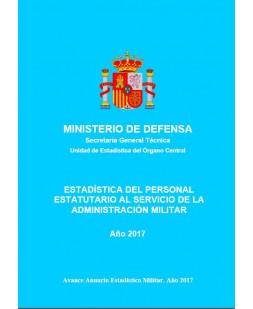 ESTADÍSTICA DEL PERSONAL ESTATUTARIO AL SERVICIO DE LA ADMINISTRACIÓN MILITAR 2017
