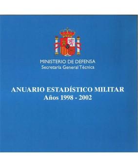 ANUARIO ESTADÍSTICO MILITAR. AÑO 1998-2002