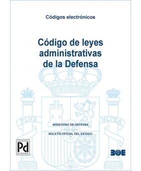 CÓDIGO DE LEYES ADMINISTRATIVAS DE LA DEFENSA