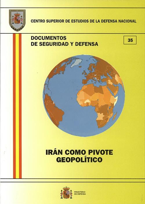 IRAN COMO PIVOTE GEOPOLITICO