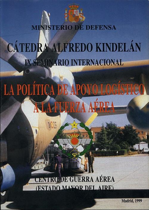 POLÍTICA DE APOYO LOGÍSTICO A LA FUERZA AÉREA, LA