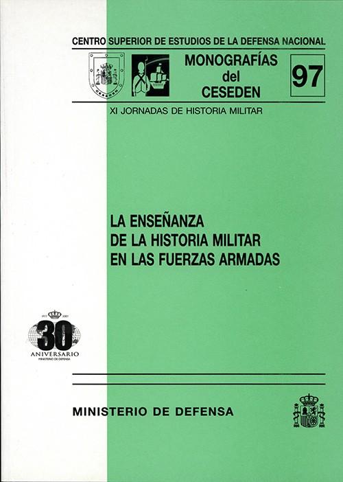 ENSEÑANZA DE LA HISTORIA MILITAR EN LAS FUERZAS ARMADAS