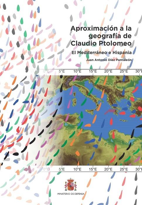 APROXIMACIÓN A LA GEOGRAFÍA DE CLAUDIO PTOLOMEO. EL MEDITERRÁNEO E HISPANIA