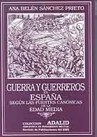Guerra y guerreros en España según las fuentes canónicas de la Edad Media