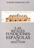 REALES FUNDICIONES ESPAÑOLAS EN S-XVIII, LAS