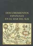 DESCUBRIMIENTOS ESPAÑOLES EN EL MAR DEL SUR (3 vols.)