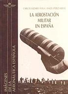 AEROSTACIÓN MILITAR EN ESPAÑA, LA