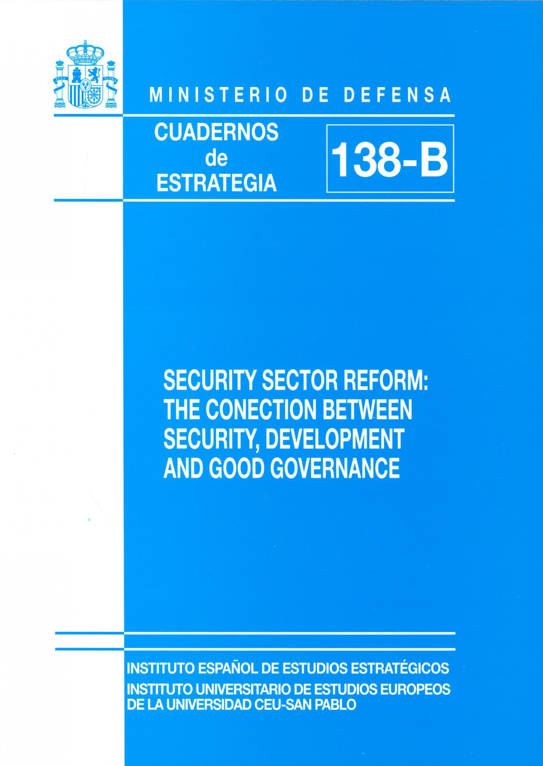 SECURITY SECTOR REFORM: THE CONECTION BETWEEN SECURITY
