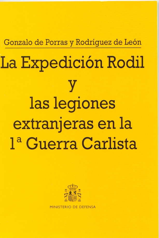 LA EXPEDICIÓN RODIL Y LAS LEGIONES EXTRANJERAS EN LA 1ª GUERRA CARLISTA