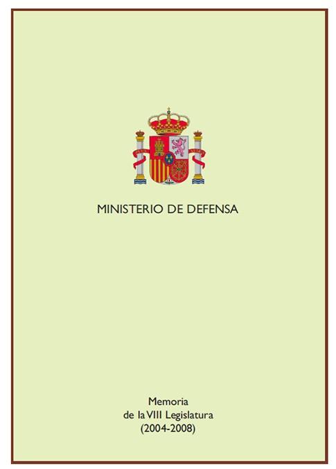 MEMORIA DE LA VIII LEGISLATURA, 2004-2008