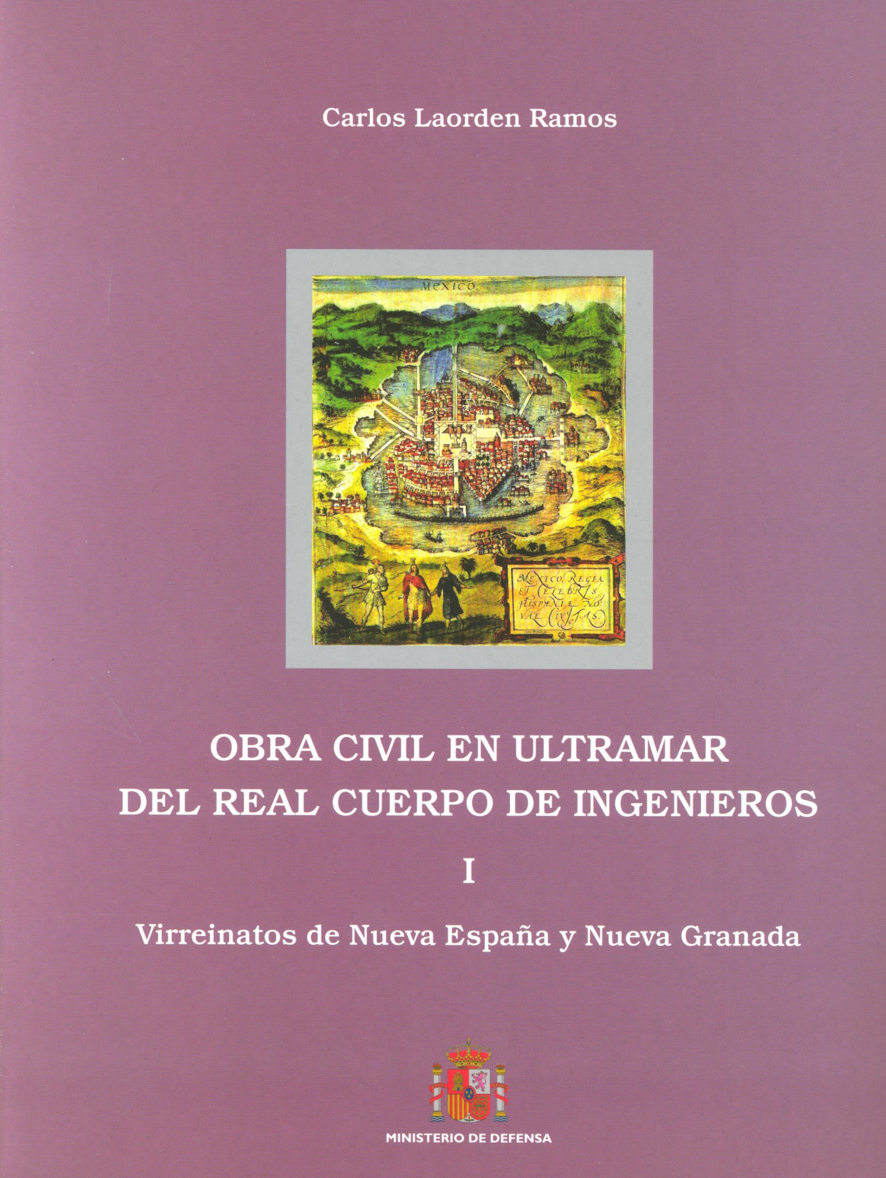 OBRA CIVIL EN ULTRAMAR DEL REAL CUERPO DE INGENIEROS