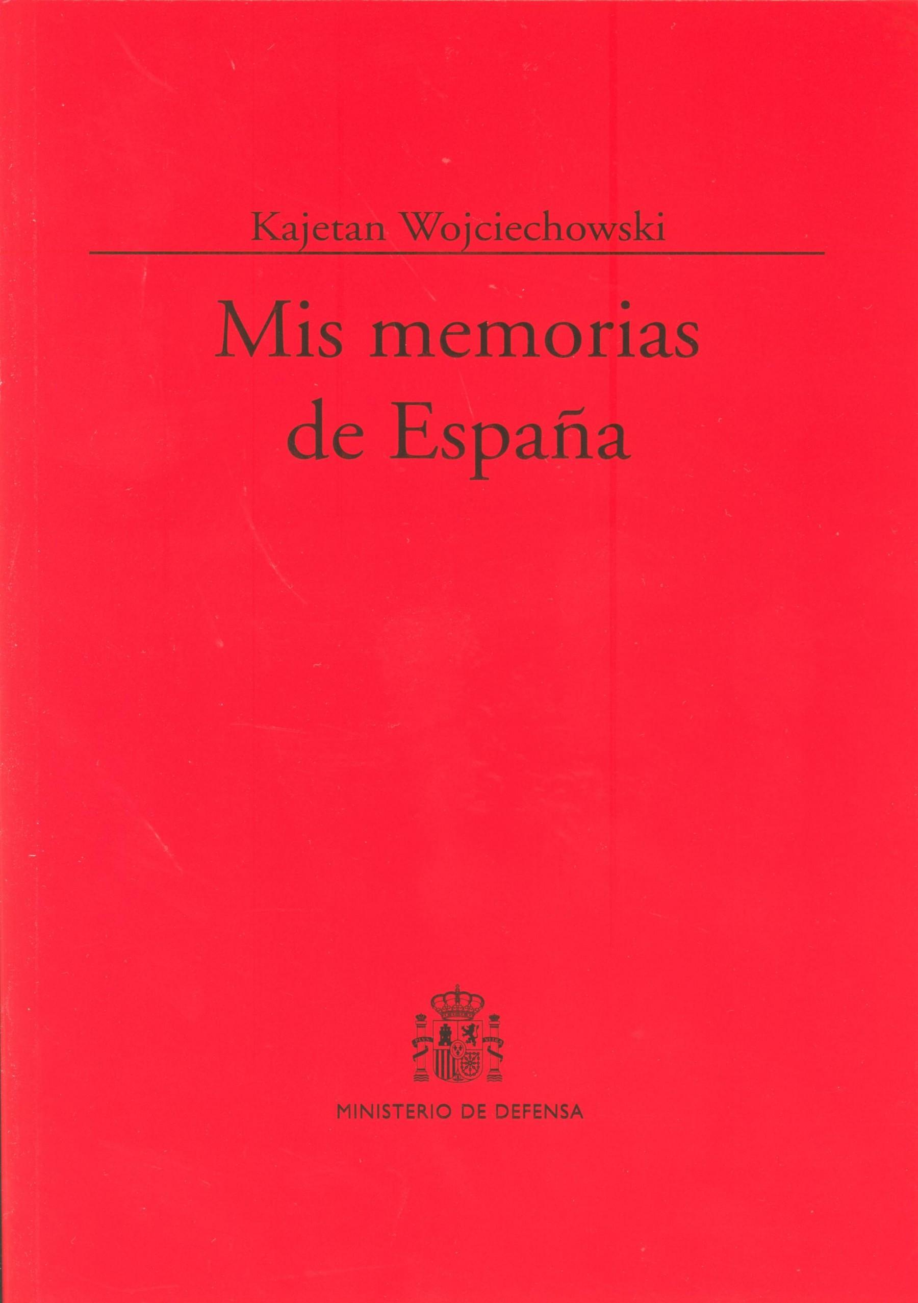 MIS MEMORIAS DE ESPAÑA