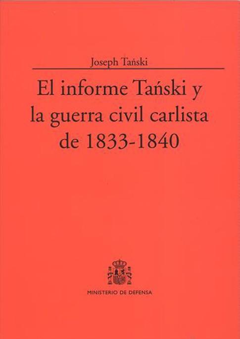 EL INFORME TANSKI Y LA GUERRA CIVIL CARLISTA DE 1833-1840