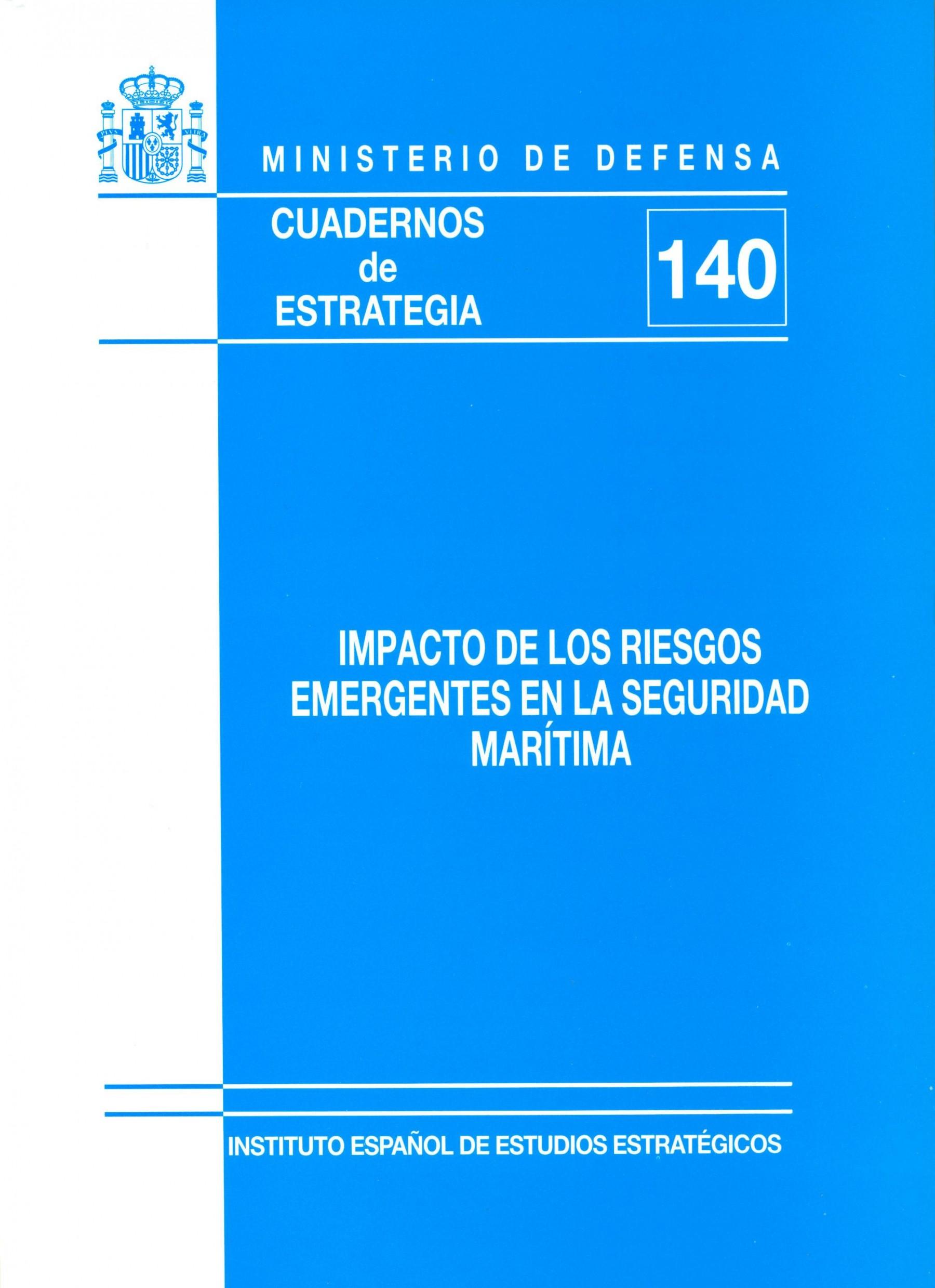 IMPACTO DE LOS RIESGOS EMERGENTES EN LA SEGURIDAD MARÍTIMA