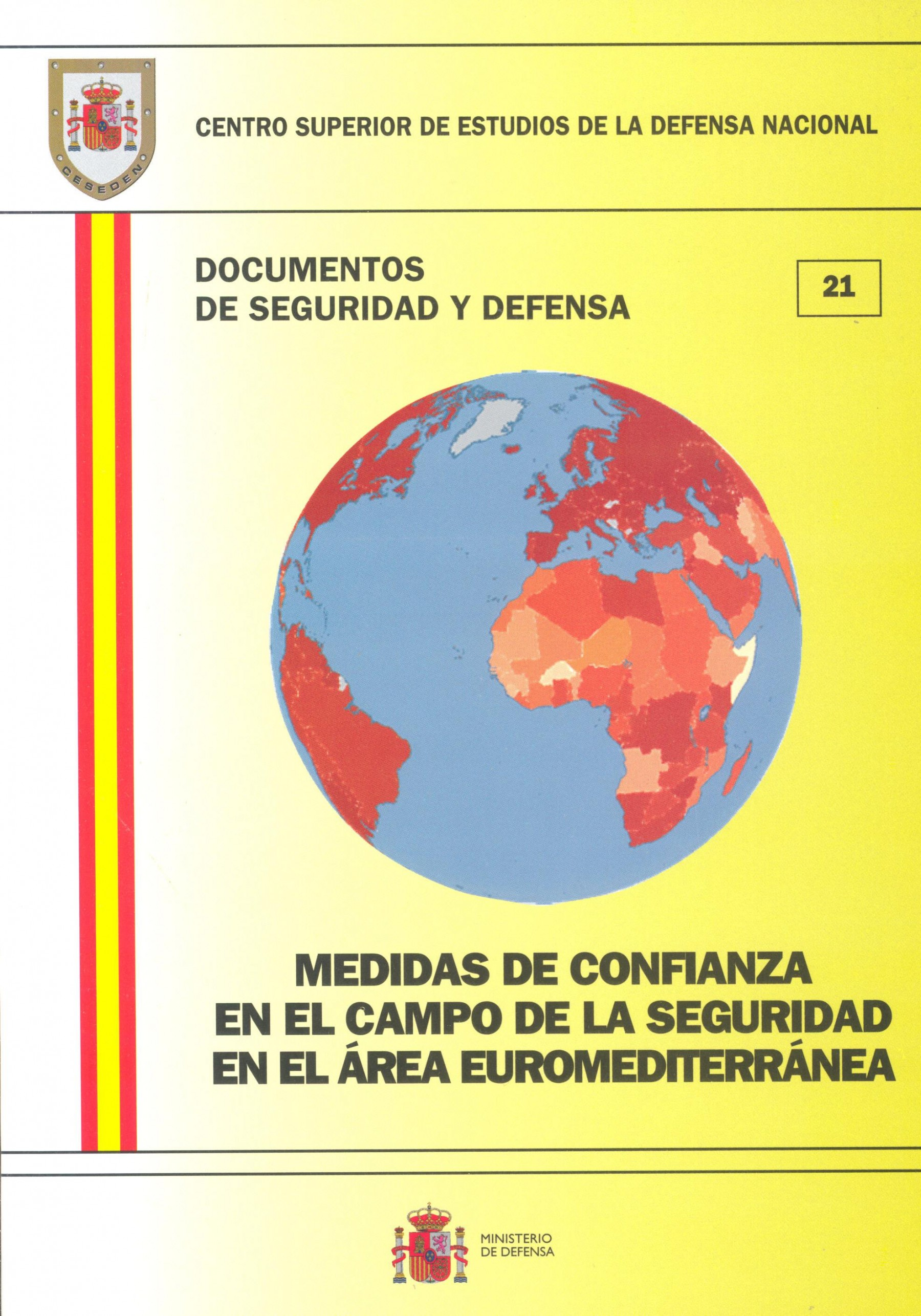 MEDIDAS DE CONFIANZA EN EL CAMPO DE LA SEGURIDAD EN EL ÁREA EUROMEDITERRÁNEA