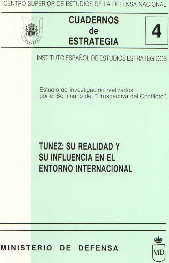 TÚNEZ: SU REALIDAD Y SU INFLUENCIA EN EL ENTORNO INTERNACIONAL