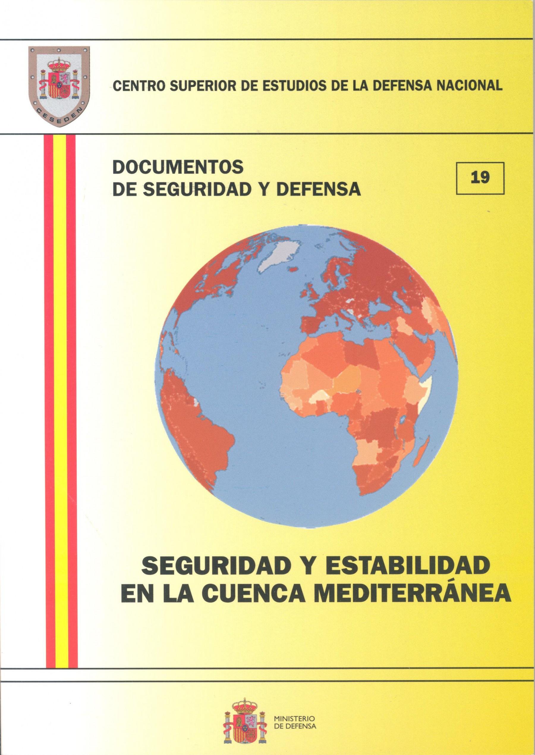 SEGURIDAD Y ESTABILIDAD EN LA CUENCA MEDITERRÁNEA