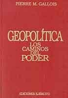 GEOPOLÍTICA: LOS CAMINOS DEL PODER