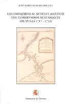 EMBAJADAS AL SUDESTE ASIÁTICO DEL GOBERNADOR BUSTAMANTE, LAS (Filipinas 1717-1719), LAS