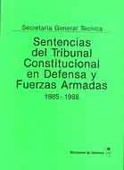 SENTENCIAS DEL TRIBUNAL CONSTITUCIONAL EN DEFENSA Y FUERZAS ARMADAS. 1985-1988