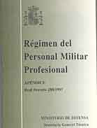 RÉGIMEN DEL PERSONAL MILITAR PROFESIONAL: APÉNDICE REAL DECRETO 288/1997