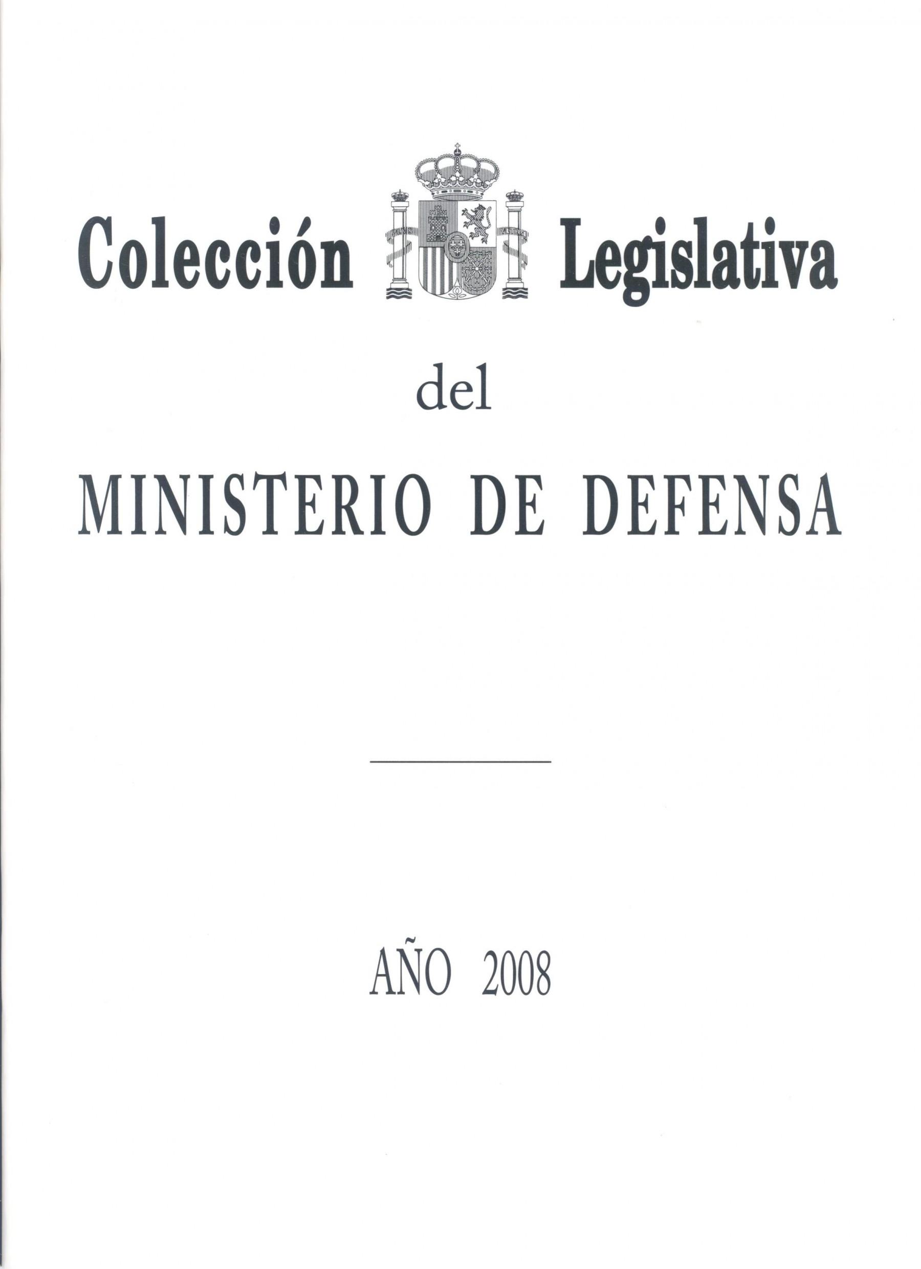 COLECCIÓN LEGISLATIVA DEL MINISTERIO DE DEFENSA. AÑO 2008 (ÍNDICE ALFABÉTICO)