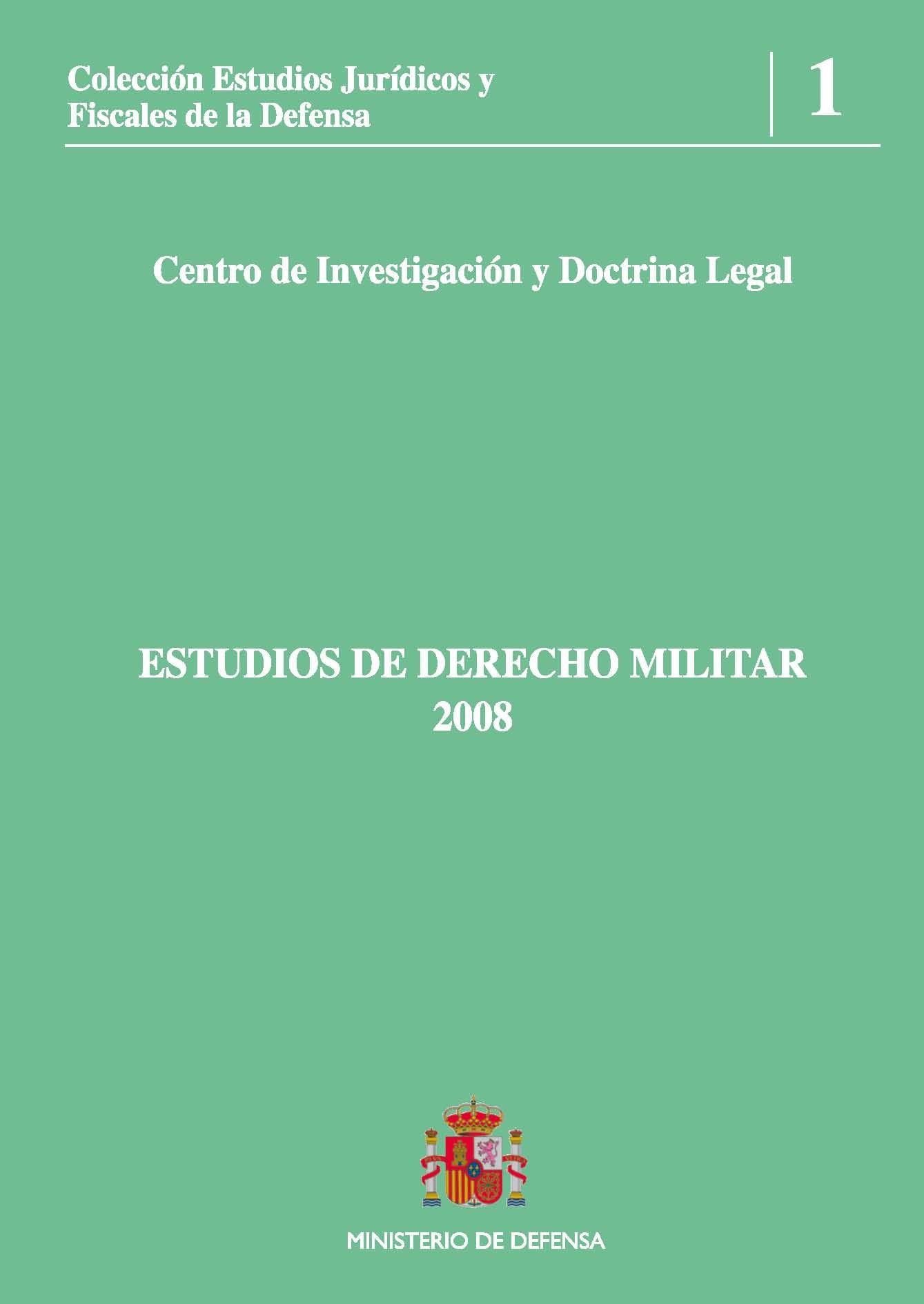 ESTUDIOS DE DERECHO MILITAR 2008