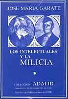 LOS INTELECTUALES Y LA MILICIA