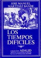 LOS TIEMPOS DIFÍCILES