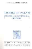 HACERES DE INGENIO: POLÍTICA, ESTRATEGIA, HISTORIA