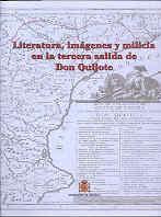 LITERATURA, IMÁGENES Y MILICIA EN LA TERCERA SALIDA DE DON QUIJOTE