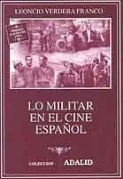 LO MILITAR EN EL CINE ESPAÑOL