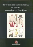 UNIFORME DE SANIDAD MILITAR: SU HISTORIA, EL