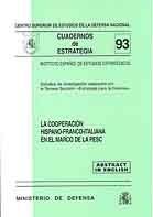 COOPERACIÓN HISPANO-FRANCO-ITALIANA EN EL MARCO DE LA PESC
