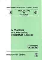 CONVIVENCIA EN EL MEDITERRÁNEO OCCIDENTAL EN EL SIGLO XXI