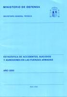 ESTADÍSTICA DE ACCIDENTES, SUICIDIOS Y AGRESIONES EN LAS FUERZAS ARMADAS 2000