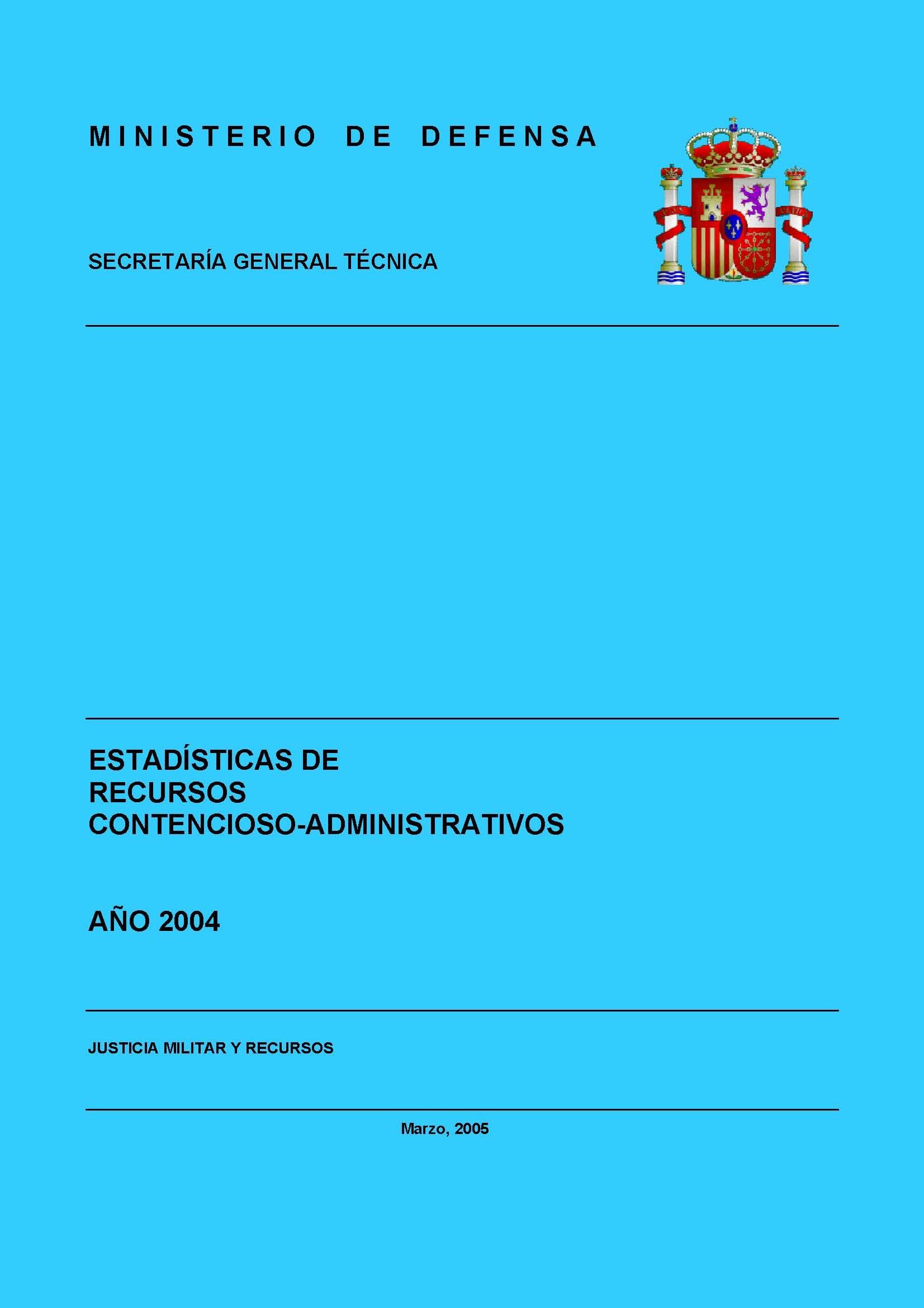 ESTADÍSTICA DE RECURSOS CONTENCIOSO-ADMINISTRATIVOS 2004