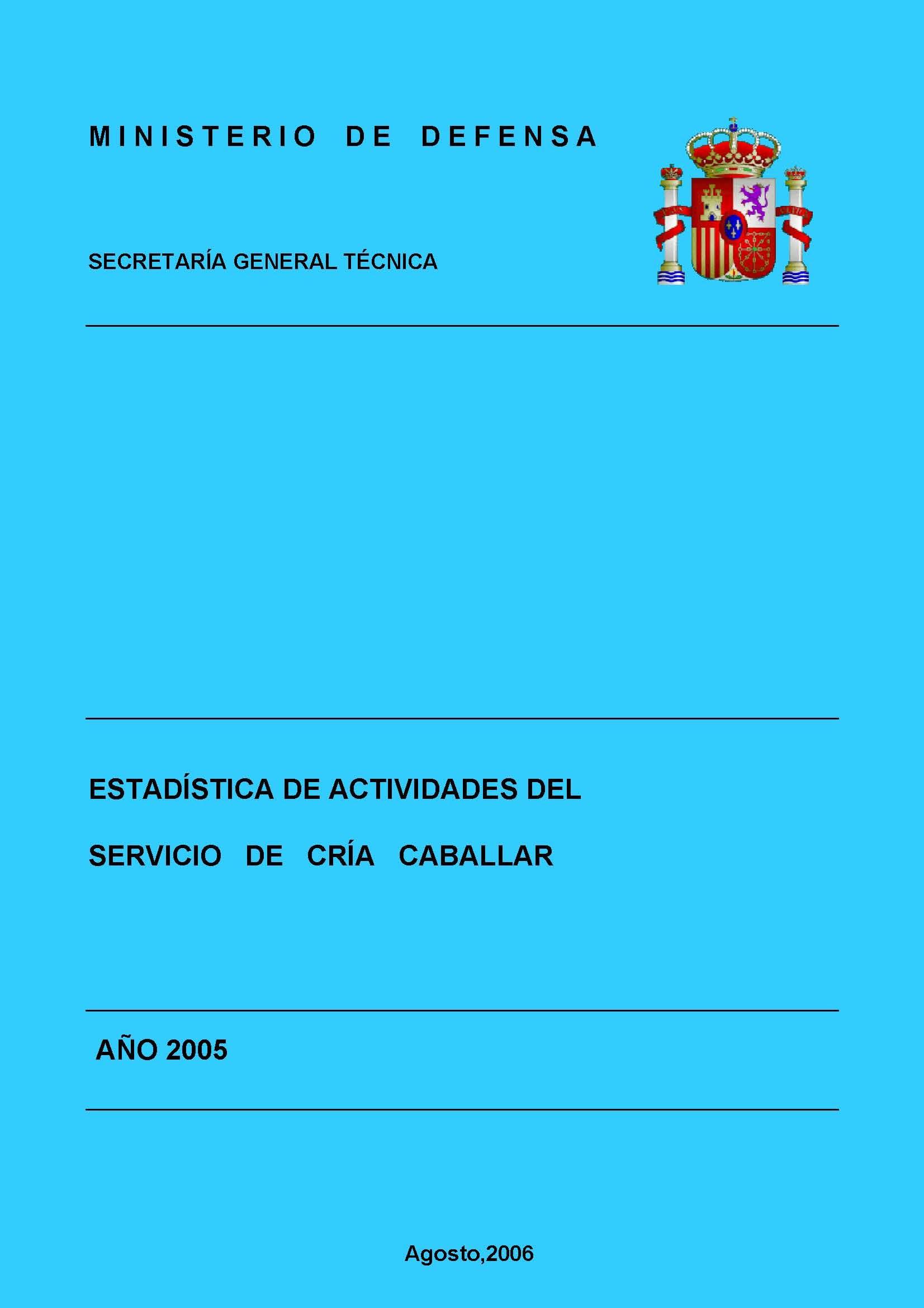 ESTADÍSTICA DE ACTIVIDADES DEL SERVICIO DE CRÍA CABALLAR 2005
