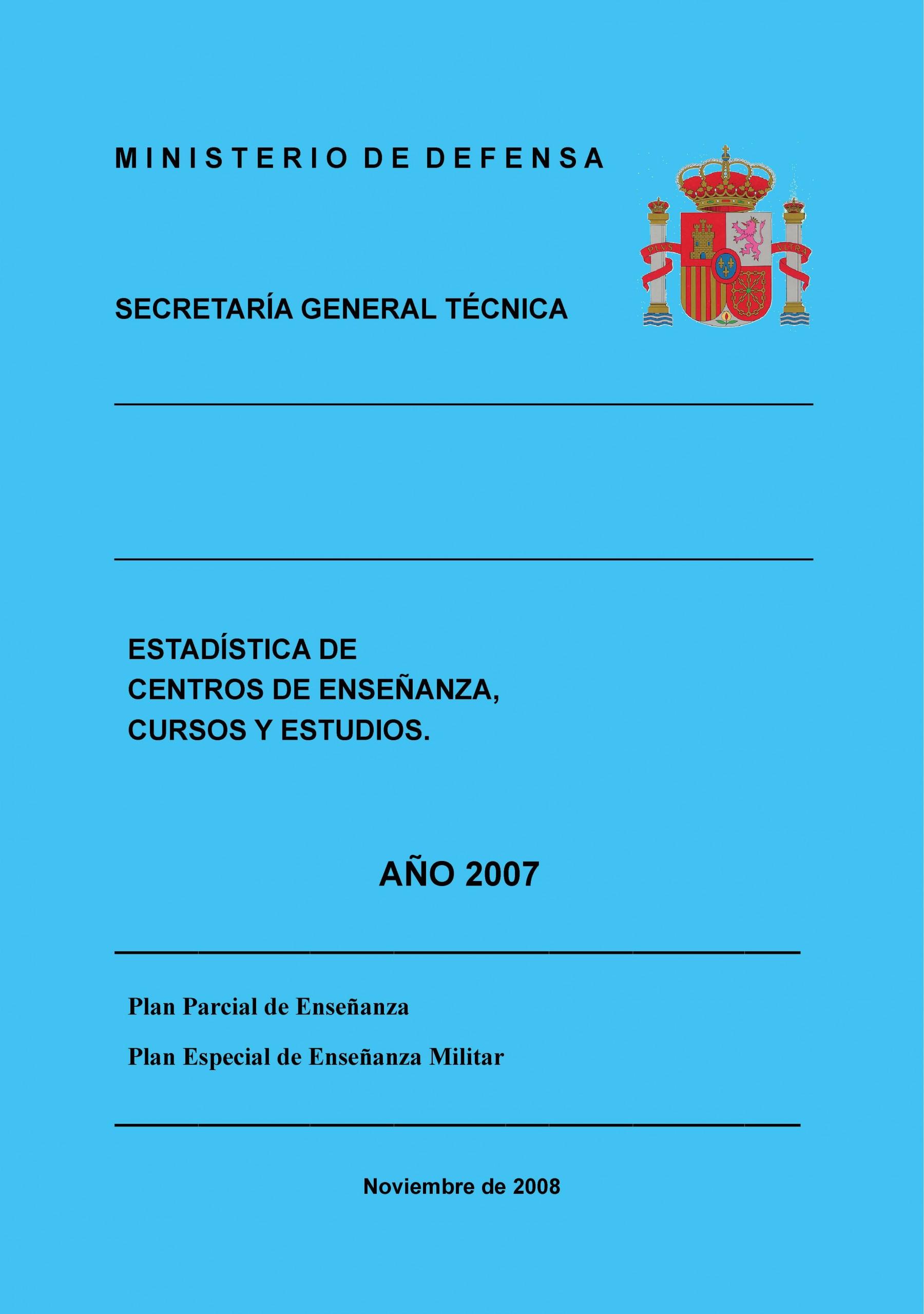 ESTADÍSTICA DE CENTROS DE ENSEÑANZA, CURSOS Y ESTUDIOS 2007