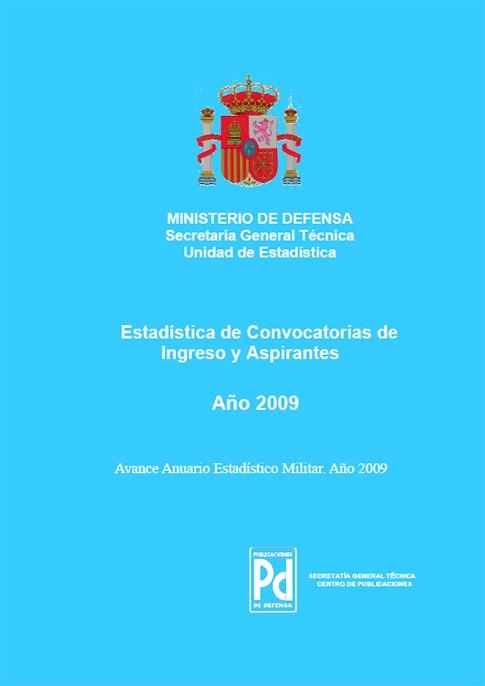 ESTADÍSTICA DE CONVOCATORIAS DE INGRESO Y ASPIRANTES 2009