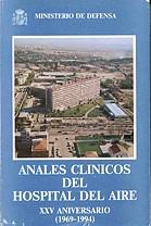 ANALES CLÍNICOS HOSPITAL DEL AIRE XXV ANIVERSARIO (1969-1994)