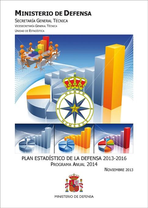 PLAN ESTADÍSTICO DE LA DEFENSA 2013-2016: PROGRAMA ANUAL 2014